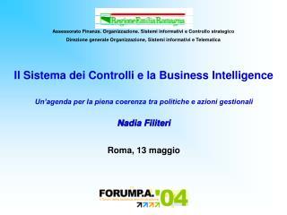 Assessorato Finanze. Organizzazione. Sistemi informativi e Controllo strategico