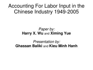 Accounting For Labor Input in the Chinese Industry 1949-2005