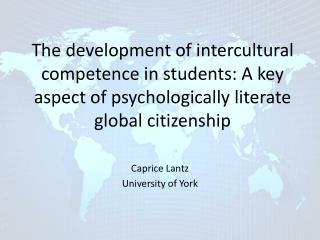 Caprice Lantz University of York