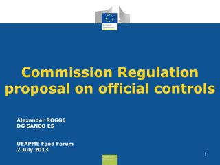 Commission Regulation proposal on official controls