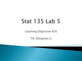 Stat 135 Lab 5
