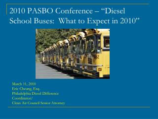 "2010 PASBO Conference – ""Diesel School Buses:  What to Expect in 2010"""