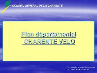 Plan départemental   CHARENTE VELO