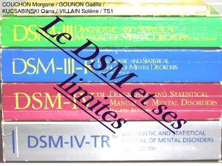 Le DSM et ses limites