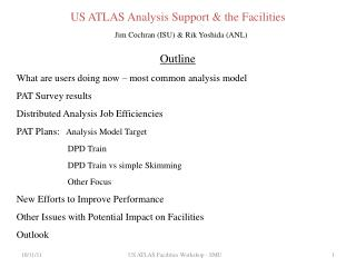 US ATLAS Analysis  Support & the Facilities