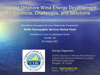 Virginia Offshore Wind Energy Development  – Conflicts, Challenges, and Solutions