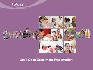 2011 Open Enrollment Presentation
