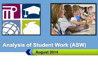 Analysis of Student Work (ASW)