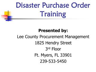 Disaster Purchase Order Training