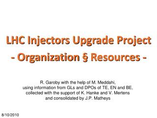 LHC Injectors Upgrade Project - Organization § Resources -