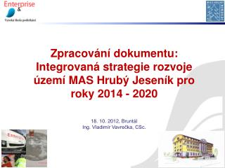 Zpracování dokumentu: Integrovaná  strategie rozvoje území MAS Hrubý Jeseník pro roky 2014 - 2020