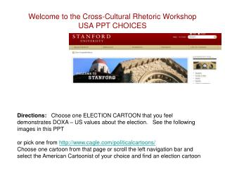 Welcome to the Cross-Cultural Rhetoric Workshop  USA PPT CHOICES