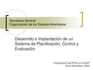 Secretaría General Organización de los Estados Americanos