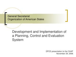 General Secretariat Organization of American States