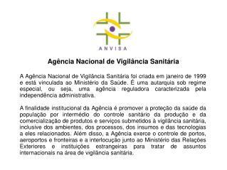 Ag�ncia Nacional de Vigil�ncia Sanit�ria
