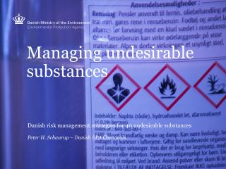 Managing undesirable substances