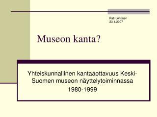 Museon kanta