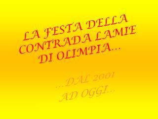 LA FESTA DELLA CONTRADA LAMIE DI OLIMPIA