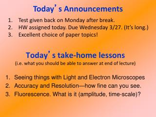 Today � s take-home lessons (i.e. what you should be able to answer at end of lecture)