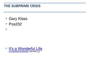 THE SUBPRIME CRISIS