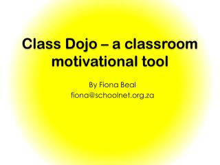 Class Dojo – a classroom motivational tool