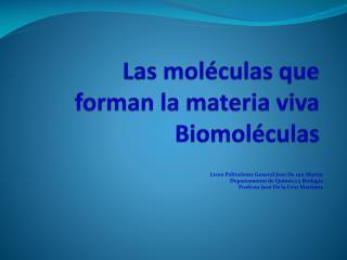 Las mol�culas que forman la materia viva   Biomol�culas