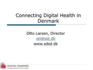 Connecting Digital Health in Denmark