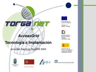 AccessGrid Tecnología e Implantación