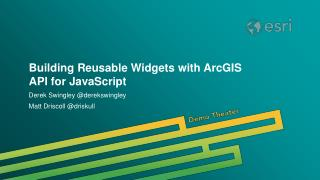 Building Reusable Widgets with ArcGIS API for JavaScript
