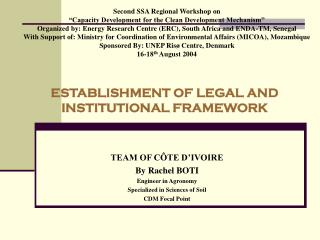 ESTABLISHMENT OF LEGAL AND INSTITUTIONAL FRAMEWORK