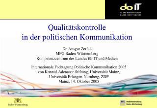 Politische Kampagnen: Stimmt die Qualität?