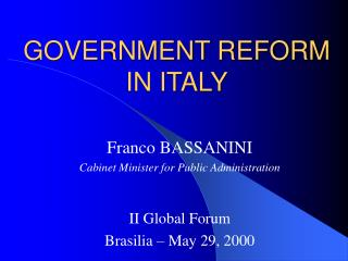 GOVERNMENT REFORM IN ITALY
