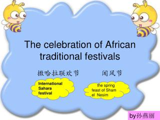 The celebration of African traditional festivals