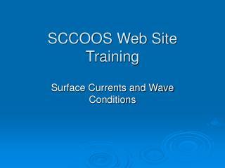 SCCOOS Web Site Training