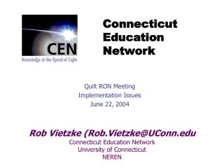 Quilt RON Meeting Implementation Issues June 22, 2004