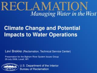 Climate Change and Potential Impacts to Water Operations