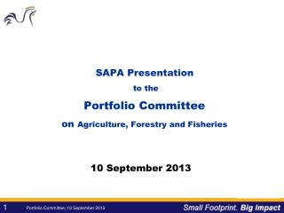 SAPA Presentation  to the  Portfolio Committee on  Agriculture, Forestry and Fisheries