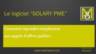 """Le logiciel """"SOLARY PME"""""""