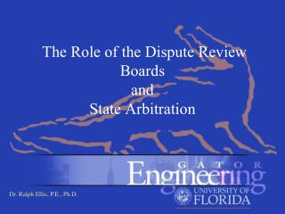 The Role of the Dispute Review Boards and  State Arbitration