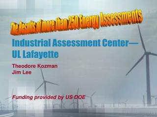 Industrial Assessment Center—UL Lafayette