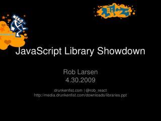 JavaScript Library Showdown