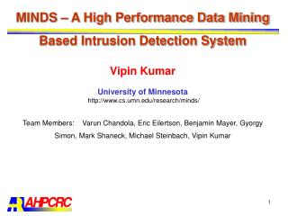 MINDS – A High Performance Data Mining Based Intrusion Detection System