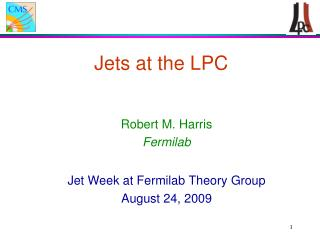 Jets at the LPC
