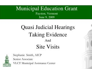 Municipal Education Grant Fayston, Vermont June 9, 2009