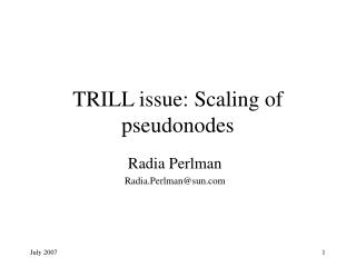 TRILL issue: Scaling of pseudonodes