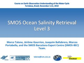 SMOS Ocean Salinity Retrieval Level 3