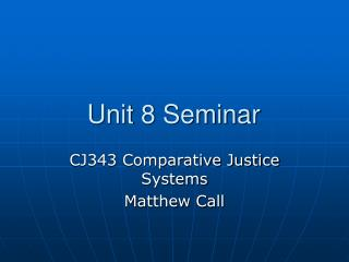 Unit 8 Seminar