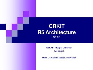 CRKIT  R5 Architecture rev 0.1