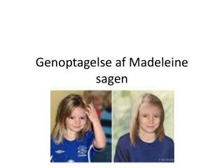 Genoptagelse af Madeleine sagen