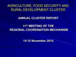 AGRICULTURE, FOOD SECURITY AND RURAL DEVELOPMENT CLUSTER